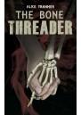 The Bone Threader