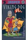 Jasper Viking Dog (The Misadventures of Jasper)