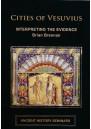 Cities of Vesuvius: Interpreting the Evidence