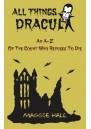 All Things Dracula