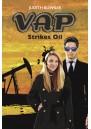 VAP Strikes Oil